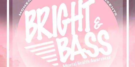 Bright & Bass tickets