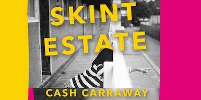 Where memoir meets manifesto: Cash Carraway's Skint Estate