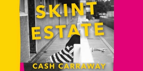 Where memoir meets manifesto: Cash Carraway's Skint Estate tickets