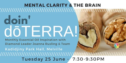 doin' dōTERRA PERTH - Mental Clarity and the Brain