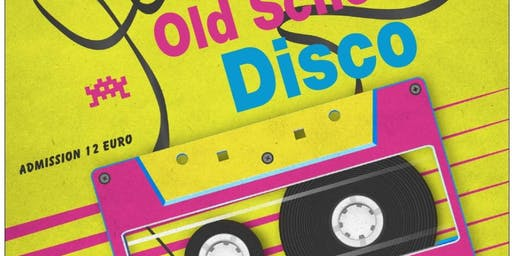 OLD SCHOOL 70'S AND 80'S DISCO