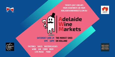 Adelaide Wine Markets - June 29th tickets