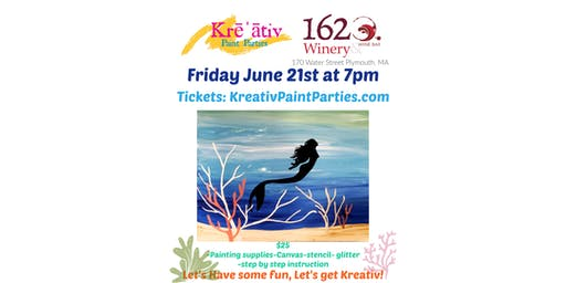 Mermaid painting at 1620 Winery - Friday June 21st at 7pm