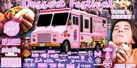 Dessert & Taco Festival tickets