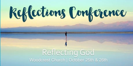 Reflections Conference 2019: Reflecting God tickets