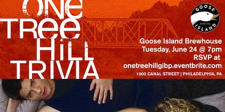 One Tree Hill Trivia at Goose Island Brewhouse Philly tickets