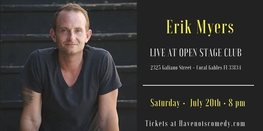 Have-Nots Comedy Presents Erik Myers
