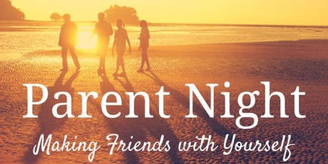 Parent Night (Fall): Mindful Self Compassion for Families tickets