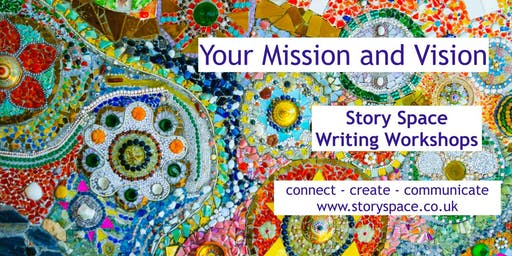 Story Space Writing Workshop - Your Mission & Vision