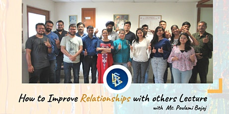 How to Improve Relationships with Others. (Free Lecture) tickets