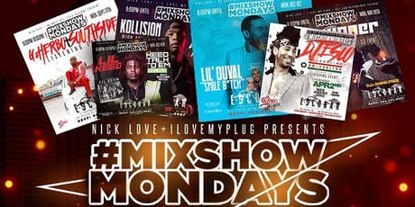 Mixshow Mondays tickets
