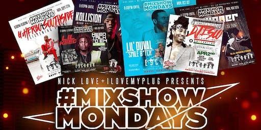 Mixshow Mondays