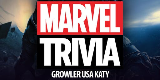 Marvel Cinematic Universe Trivia at Growler USA Katy