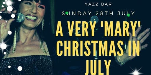 A very 'Mary' Christmas in July