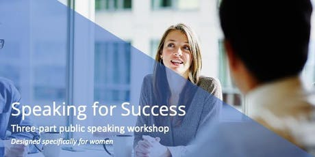 Speaking for Success: Three-Part Public Speaking Workshop (July Series!) tickets