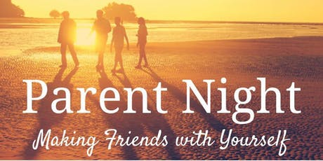 Parent Night (Spring): Mindful Self Compassion for Families tickets