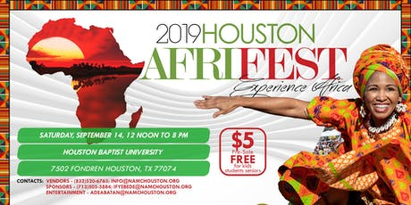 2019 Houston AFRIFEST - Festival of African Arts, Culture & Entertainment tickets