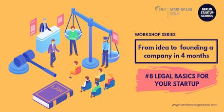 LEGAL BASICS | From idea to founding a company in 4 months Tickets
