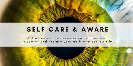 Self Care and Aware - Body Process Class tickets