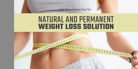 Natural, Permanent Weight Loss Solutions tickets
