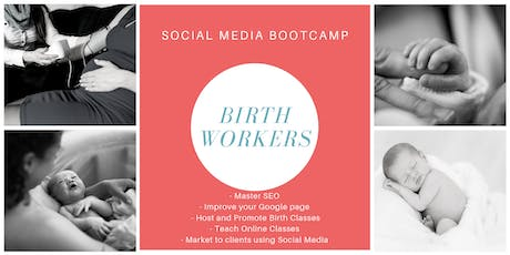 Social Media Bootcamp: Birth Workers tickets