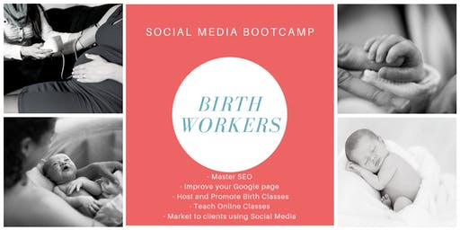Social Media Bootcamp: Birth Workers