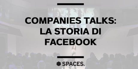 La storia di Facebook | Companies Talks tickets