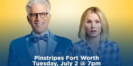 The Good Place Trivia at Pinstripes Fort Worth tickets