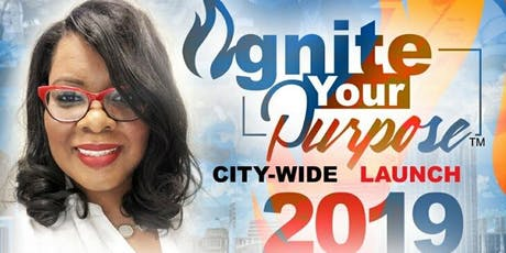 Ignite Your Purpose City Wide Launch tickets