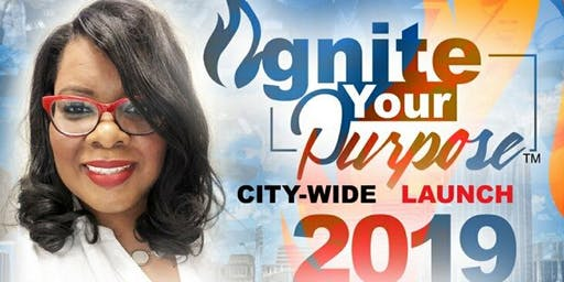 Ignite Your Purpose City Wide Launch