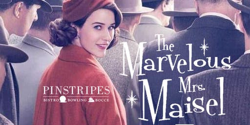 The Marvelous Mrs. Maisel Trivia at Pinstripes Fort Worth