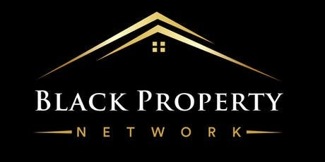 Black Property Network • London • Speaker Series (July 2019) tickets