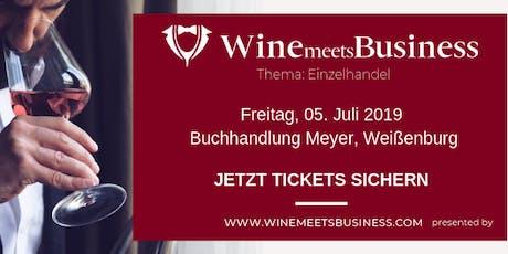 Wine meets Business - Einzelhändel stärken! Tickets