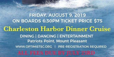 SC Optimist 2019 Convention Dinner Cruise tickets