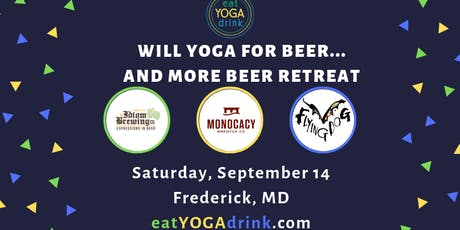 7th eat.YOGA.drink. Will Yoga for Beer Retreat tickets