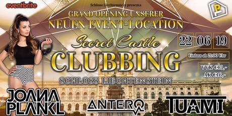 Secret Castle Clubbing - Schloss Liechtenstein Opening Tickets