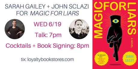 Sarah Gailey + John Scalzi for Magic for Liars tickets