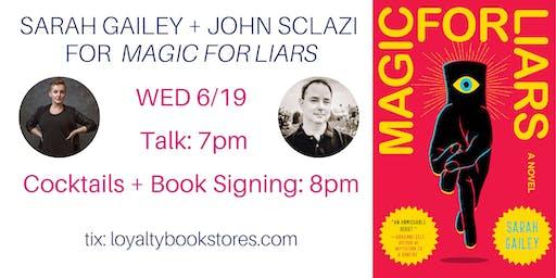 Sarah Gailey + John Scalzi for Magic for Liars