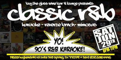 90's R & B Karaoke | featuring Reverse Brunch #HTX