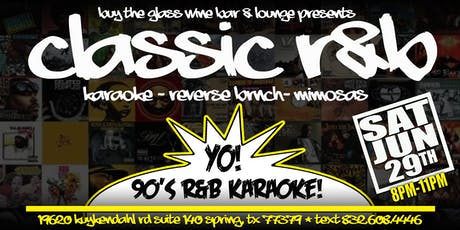 90's R & B Karaoke | featuring Reverse Brunch #HTX tickets