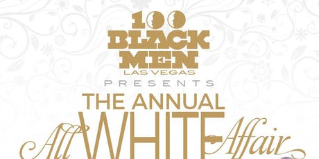 100 Black Men of Las Vegas Presents.. .....The Annual All White Affair tickets