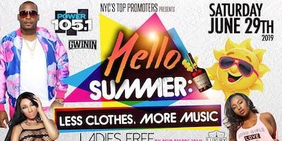 POWER 105 DJ SELF • HELLO SUMMER • CANCER AFFAIR • LADIES FREE ON RSVP