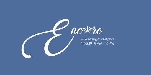 Encore | A Wedding Marketplace