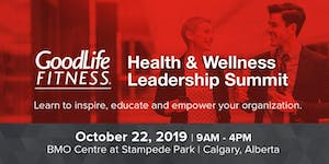 GoodLife Fitness Health & Wellness Leadership Summit:...