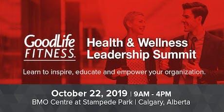 GoodLife Fitness Health & Wellness Leadership Summit: Calgary 2019 tickets