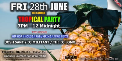 Pre Summer Tropical Party (15 plus)