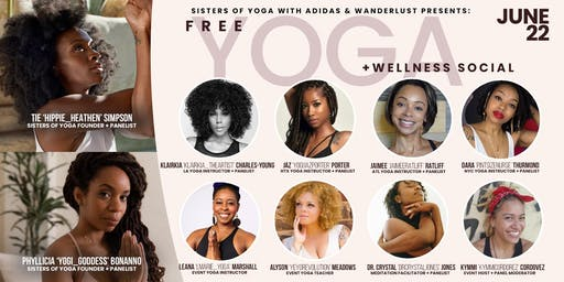 Sisters Of Yoga Wellness Social in Partnership with Adidas and Wanderlust