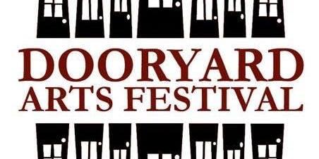 Dooryard Arts Festival Saturday: Dooryard Direct