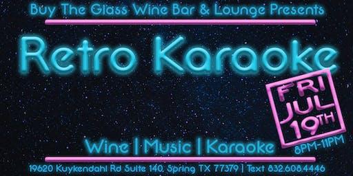 Retro Karaoke | Buy the Glass Wine Bar