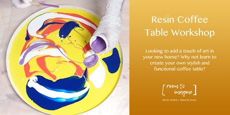 Resin Coffee Table Workshop - A Statement Piece for Your Home! tickets
